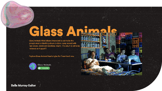 Belle Murray's Glass Animals project for Bachelor of Digital Media UX and Web Design course